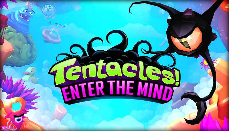 TENTACLES ENTER THE MIND
